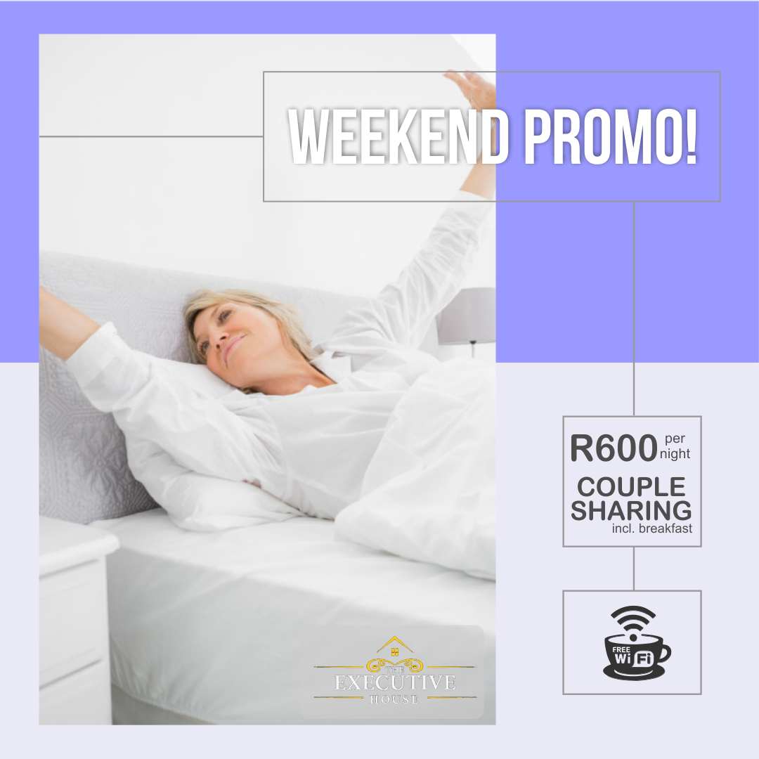 Weekend Promotion at The Executive House